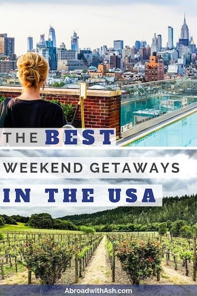 best weekend getaways in usa